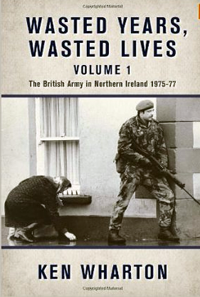 Wasted Years Wasted Lives Vol1 Squaddies Voices border=