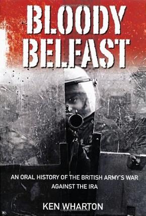 Bloody Belfast Squaddies Voices border=