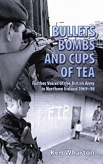 Bullets Bombs And Cups Of Tea Squaddies Voices border=